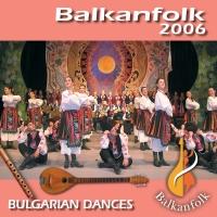 БФ 900108 - Български народни танци - Балканфолк 2006